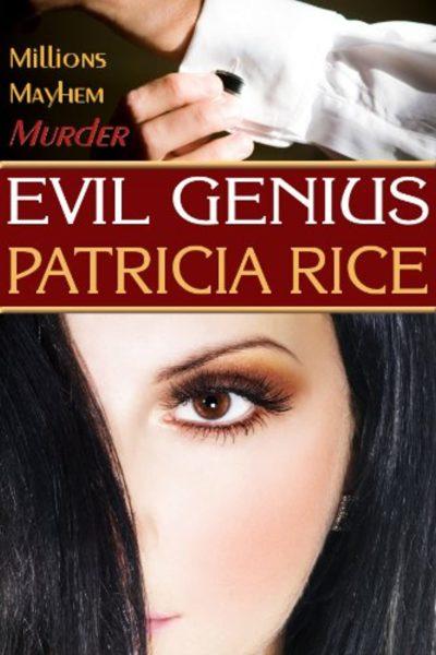 Evil Genius by Patricia Rice