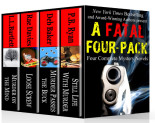 A Fatal Four-Pack: Four Complete Mystery Novels. Author proceeds to benefit the Cystic Fibrosis Foundation.