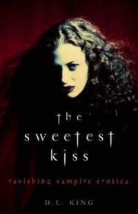 Sweetest Kiss