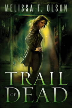 New To You: Trail of Dead by Melissa F. Olson (Prize)